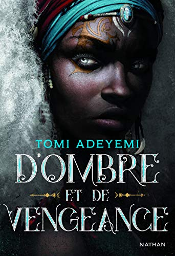CHILDREN OF BLOOD AND BONE 02 : D'OMBRE ET DE VENGEANCE