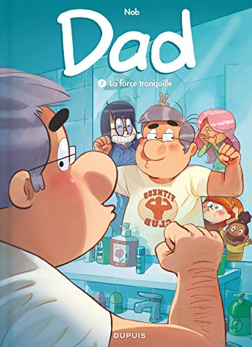 DAD 07 : LA FORCE TRANQUILLE